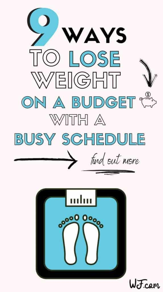 lose weight on a budget and busy schedule